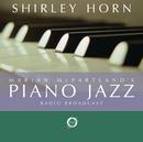 Marian McPartland's Piano Jazz Radio Broadcast/Shirley Horn
