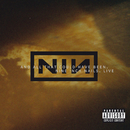 Live: And All That Could Have Been/Nine Inch Nails