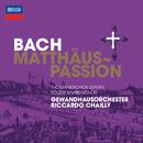 J.S.バッハ:マタイ受難曲/Thomanerchor Leipzig, Der Tölzer Knabenchor, Gewandhausorchester Leipzig, Riccardo Chailly