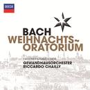 J.S.バッハ:クリスマス.オラトリオ/Dresdner Kammerchor, Gewandhausorchester Leipzig, Riccardo Chailly