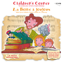 Debussy: La Boîte A Joujoux, Children's Corner (Petit Menestrel)/Alberto Neuman, Claude Helffer, Jacques Duby, Micheline Presle, Denis Manuel