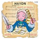 Haydn Raconté Aux Enfants (Petit Menestrel)/Karl Ristenpart, Chambre De La Sarre, Max Pol Fouchet