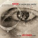 Bach-Le clavier bien tempere (livres 1 & 2)/Michael Levinas