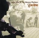 S.RILEY&MAMOU PLAYBO/Steve Riley & The Mamou Playboys