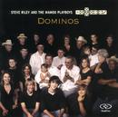 Dominos/Steve Riley & The Mamou Playboys