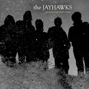 Mockingbird Time (International Jewel Version)/The Jayhawks