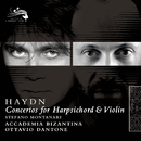 Haydn: Concertos for Harpsichord & Violin/Stefano Montanari, Ottavio Dantone, Accademia Bizantina