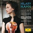 チャイコフスキー&ヒグドン:ヴァイオリン協奏曲/Hilary Hahn, Royal Liverpool Philharmonic Orchestra, Vasily Petrenko