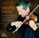 Concerto Italiano/Giuliano Carmignola, Venice Baroque Orchestra, Andrea Marcon