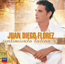 センティミエント・ラティーノ/Juan Diego Flórez