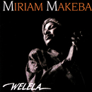 Welela/Miriam Makeba