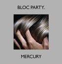 "Mercury (7"" Version)/Bloc Party"