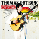 Comme Un Manouche Sans Guitare (Radio Pop Mix)/Thomas Dutronc