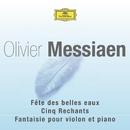 Messiaen-Fête des belles eaux-Rechants-Fantaisie/Multi Interprètes