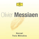 Messiaen-Harawi-3 melodies/Multi Interprètes