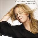 The Way I Feel/Mary Chapin Carpenter