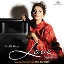 It's All About Love/Sagarika