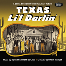 Texas, Li'l Darlin' / You Can't Run Away From It (The Original Broadway Cast / Soundtrack Recording)/Soundtrack