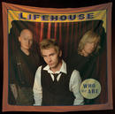Who We Are/Lifehouse