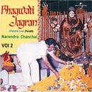 Bhagwati Jagran Vol. 2 (Live)/Narendra Chanchal
