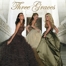 THREE GRACES/Three Graces