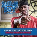 Crank That (Soulja Boy) [Travis Barker Remix]/Soulja Boy Tell'em