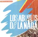 Himno De Mi Corazon/Los Abuelos De La Nada