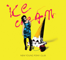 Ice Cream (HERVE GOES BANANAS REMIX)/New Young Pony Club