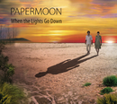 When The Lights Go Down/Papermoon