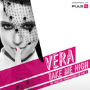 Take Me High/Vera