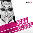 Take Me High/Vera