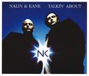 Talkin' About/Nalin & Kane