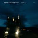 TOMASZ STANKO QUINTE/Tomasz Stanko Quintet