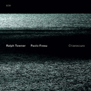 R.TOWNER,P.FRESU/CHI/Ralph Towner, Paolo Fresu