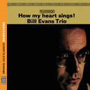 How My Heart Sings! [Original Jazz Classics Remasters]/Bill Evans Trio