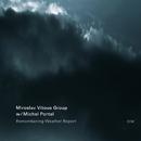 Remembering Weather Report/Miroslav Vitous Group, Michel Portal