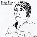 Reel Too Real/Peter Moren