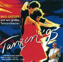 Tanzen '95/Max Greger & Orchester