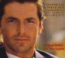 When Will I See You Again (feat. The Three Degrees)/Thomas Anders
