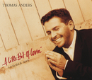 A Little Bit Of Lovin'/Thomas Anders