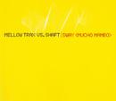 Sway (Mucho Mambo)/Mellow Trax, Shaft