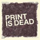 Print Is Dead Vol. 1/YOURCODENAMEIS:MILO