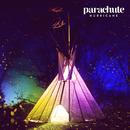 Hurricane/Parachute
