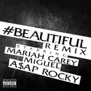 #Beautiful (Remix) (feat. Miguel, A$AP Rocky)/MARIAH CAREY