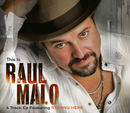 This Is Raul Malo/Raul Malo