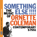 Something Else!!! The Music of Ornette Coleman [Original Jazz Classics Remasters]/Ornette Coleman Trio