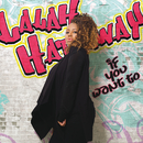 If You Want To/Lalah Hathaway