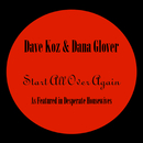 Start All Over Again - 'As featured in Desperate Housewives'/Dave Koz