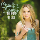 The Heart Of Dixie/Danielle Bradbery