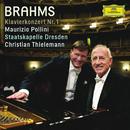 ブラームス:ピアノ協奏曲第1番/Maurizio Pollini, Staatskapelle Dresden, Christian Thielemann